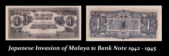 Japanese Invasion of Malaya $1 Bank Note 1942 - 1945